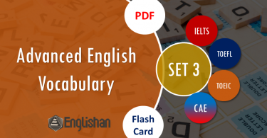 English Advanced Words for Printable Flashcards Set 3 PDF  IELTS,TOEFL, TOEIC , GRE ,CSS, UPSC and other language exam.