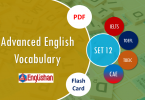Advanced Vocabulary for Printable Flashcards Set 12 PDF IELTS,TOEFL, TOEIC , GRE ,CSS, UPSC and other language exam.