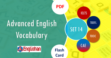 Advanced Vocabulary for Printable Flashcards Set 14 PDF IELTS,TOEFL, TOEIC , GRE ,CSS, UPSC and other language exam.