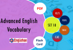 Advanced Vocabulary for Printable Flashcards Set 18 PDF IELTS,TOEFL, TOEIC , GRE ,CSS, UPSC and other language exam.
