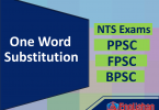One Word Substitution in English for BPSC, PPSC, FPSC, NTS, CSS, FPSC Exams. List one Word Substitution in English with PDF will help you in preparing most important topics in English Comprehension and all Competitive exams.