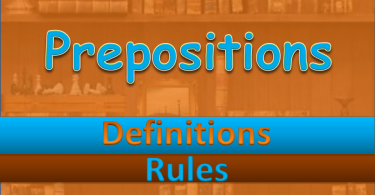 Prepositions Rules with Example. A preposition usually indicates the temporal, spatial or logical relationship of its object to the rest of the sentence.