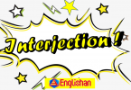 Interjections is an exclamation that expresses emotions Like happiness, angerdesperation, or sorrow, etc. it is a part of speech in English language.