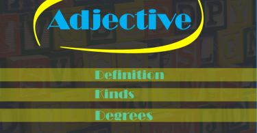 Adjective and Degrees of Adjective with their Rules and Example.Learn about the different types of adjectives and how to use them in a sentence.