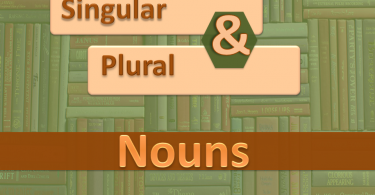 Singular and Plural Nouns, Rules and Example. Nouns can take many forms. Two of those forms are singular and plural. Here You can learn both rules.