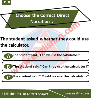 Choose the Correct Direct Narration | Exercise with Solution
