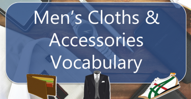 Men's Cloths & Accessories Vocabulary with images and Flashcards