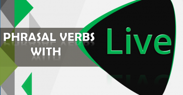 Phrasal Verbs with live with Sentences and Meanings Download PDF Lesson