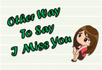 Other Way To Say I Miss You| synonyms and related Words | Englishan