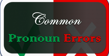 Common Pronoun Errors with Examples and PDF. This Article helps you learn the most Common Pronoun errors people make. Fix your Common Grammatical Mistakes in Pronouns with exercise.