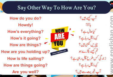 Say Other Way To How Are You?