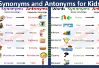 Synonyms and Antonyms for Kids