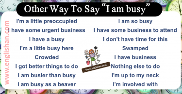50 way to say i am busy