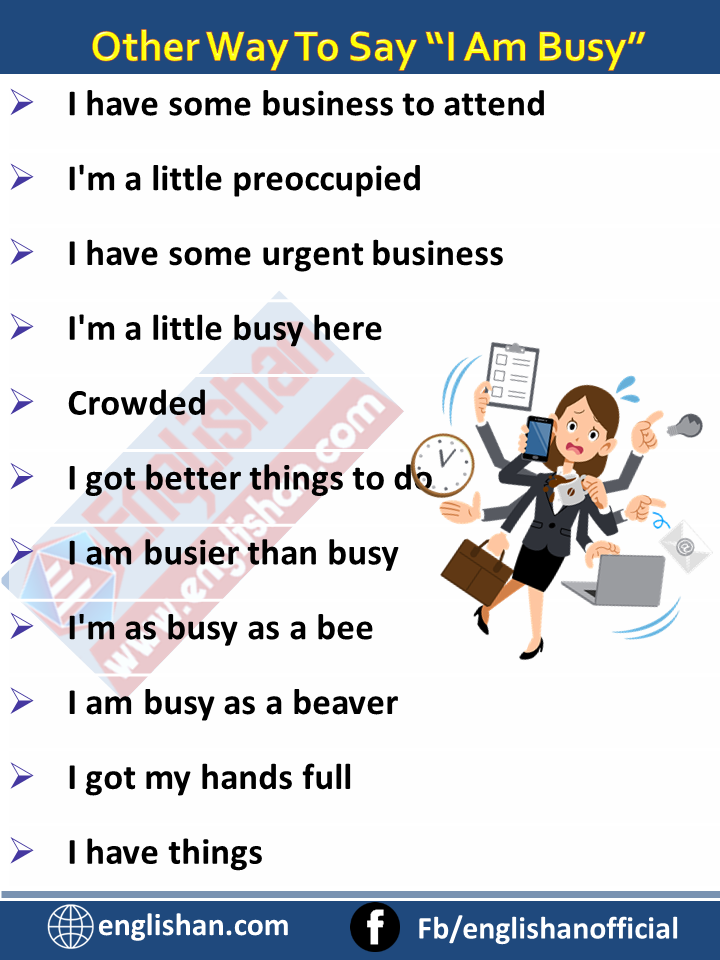 """Other Way To Say """"I Am Busy"""""""